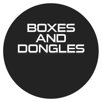 Boxes and Dongles